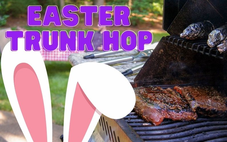 Easter Trunk Hop & BBQ